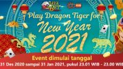 Promo Play Dragon Tiger New Year 2021